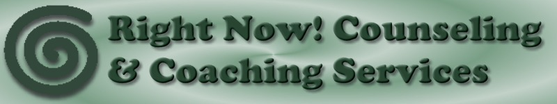 Right Now! Counseling and Coaching Services in Tacoma, WA